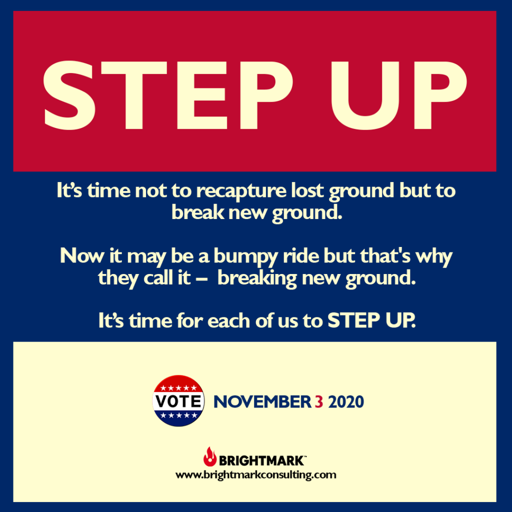 BrightMark Step Up Campaign graphic 2 - vote on November 3 2020