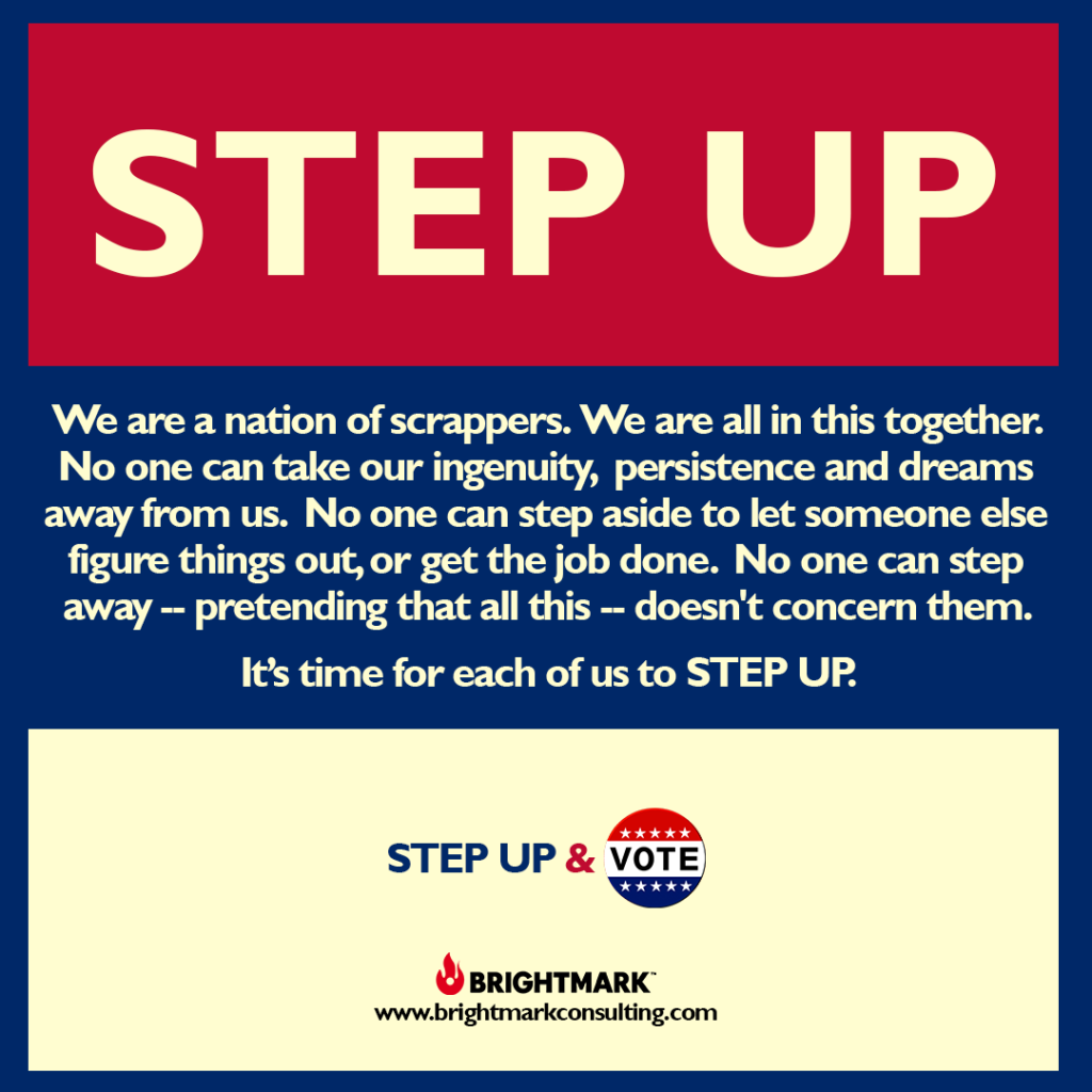 BrightMark Step Up Campaign graphic 4 - step up and vote