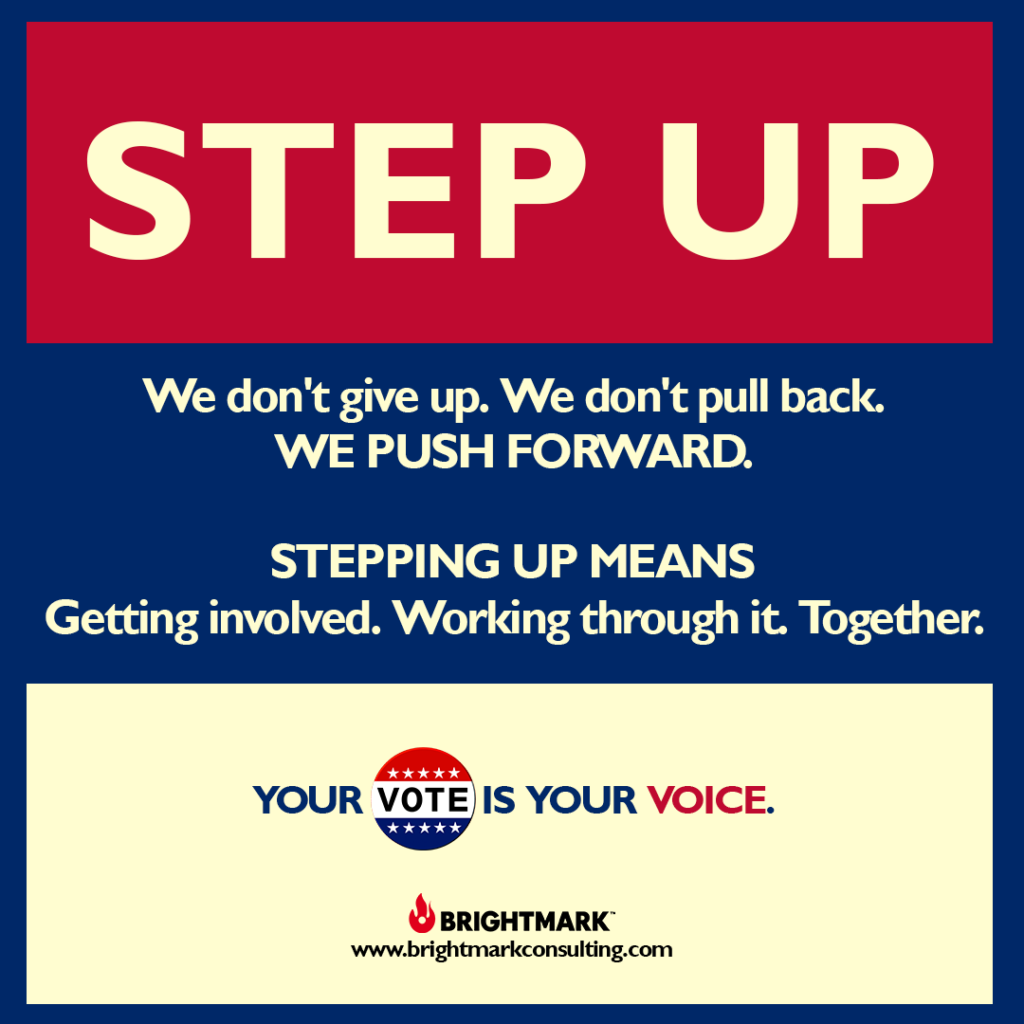 BrightMark Step Up Campaign graphic 6 - your vote is your voice