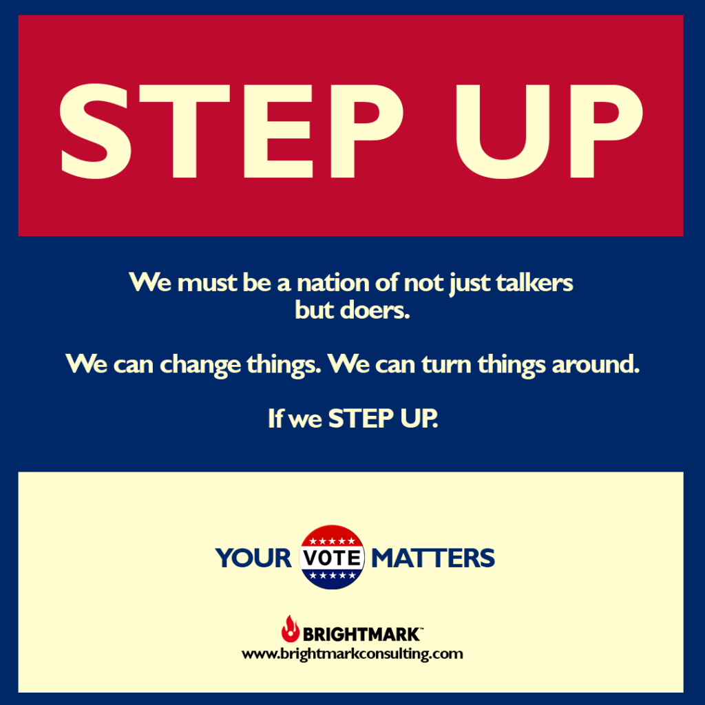 BrightMark Step Up Campaign graphic 8 - your vote matters