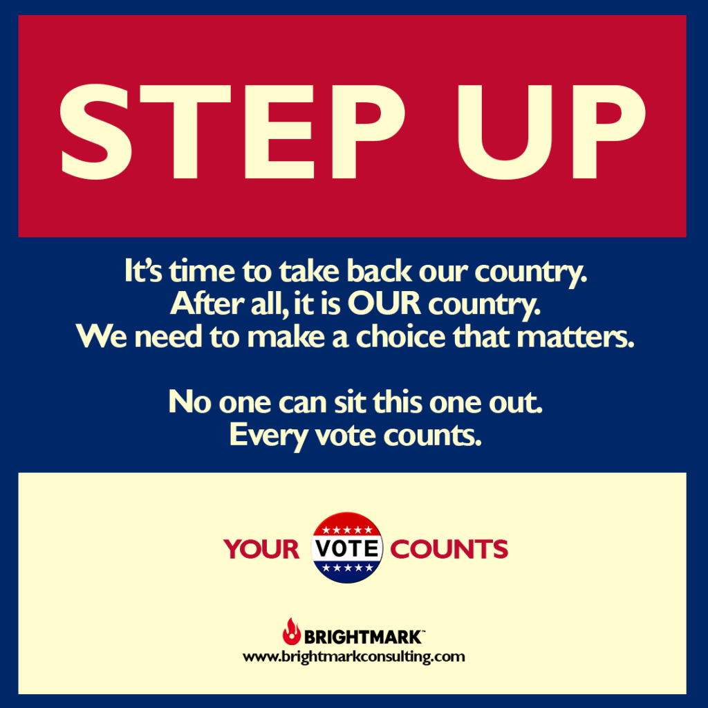 BrightMark Step Up Campaign graphic 9 - every vote counts